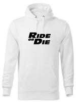 Mikina Ride or Die